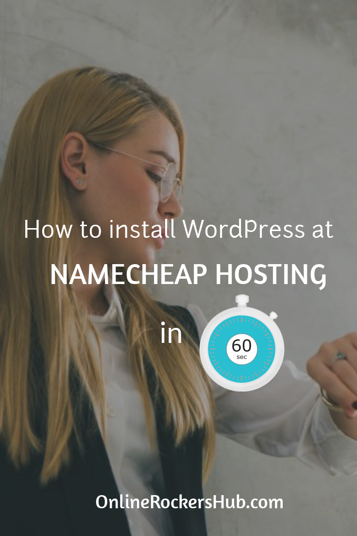 How to Install WordPress at Namecheap Hosting in 1 Minute? - Pinterest Image