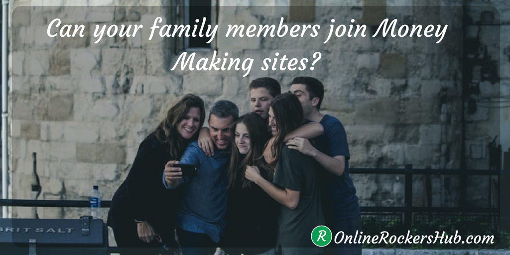 Can your family members join money making sites safely