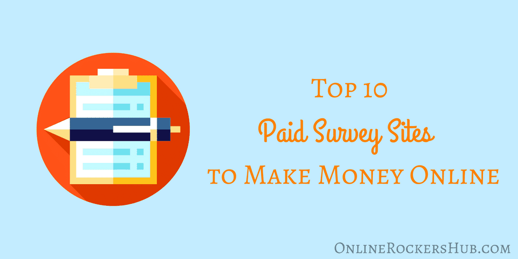 Top 10 paid survey sites to make money online
