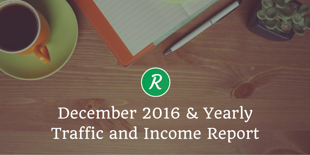 December 2016 & Yearly Traffic and Income Report