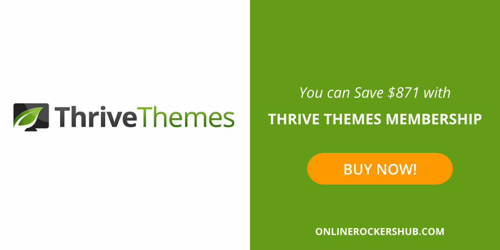 You can Save $871 when you Buy Thrive Themes Membership