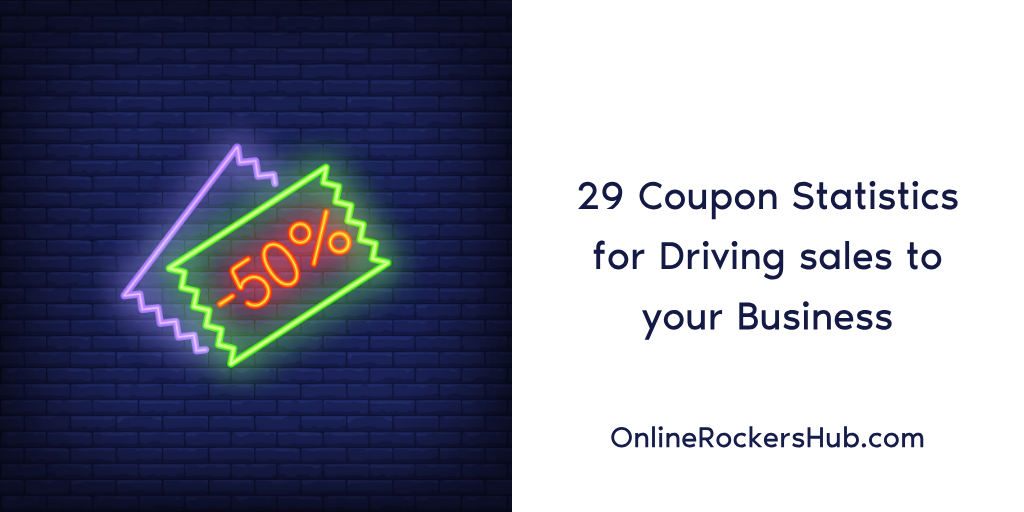 29 Coupon Statistics for Driving sales to your Business