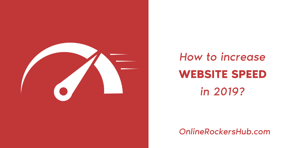 How to increase website speed in 2019?
