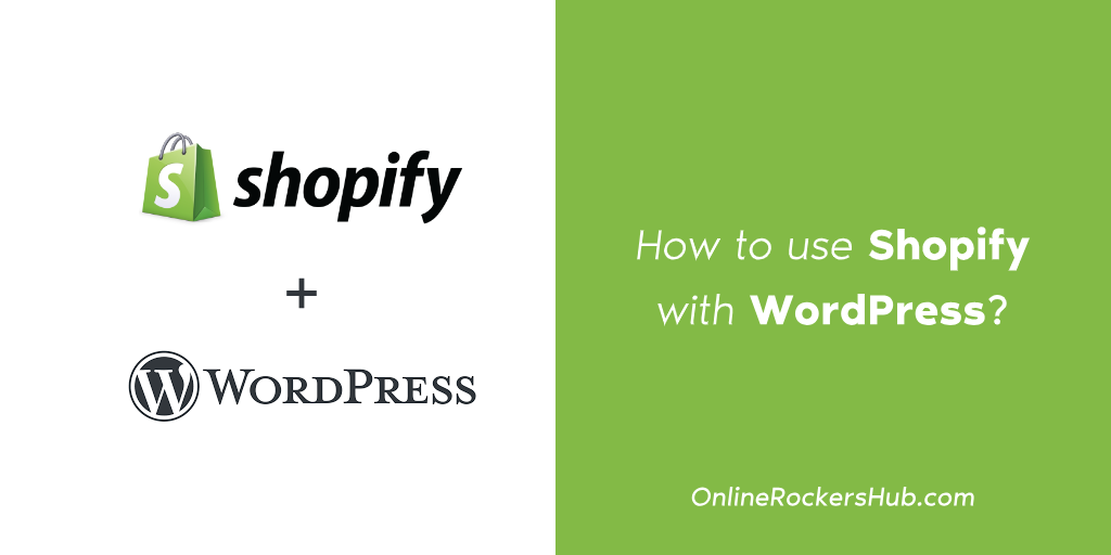 How to use shopify with WordPress_