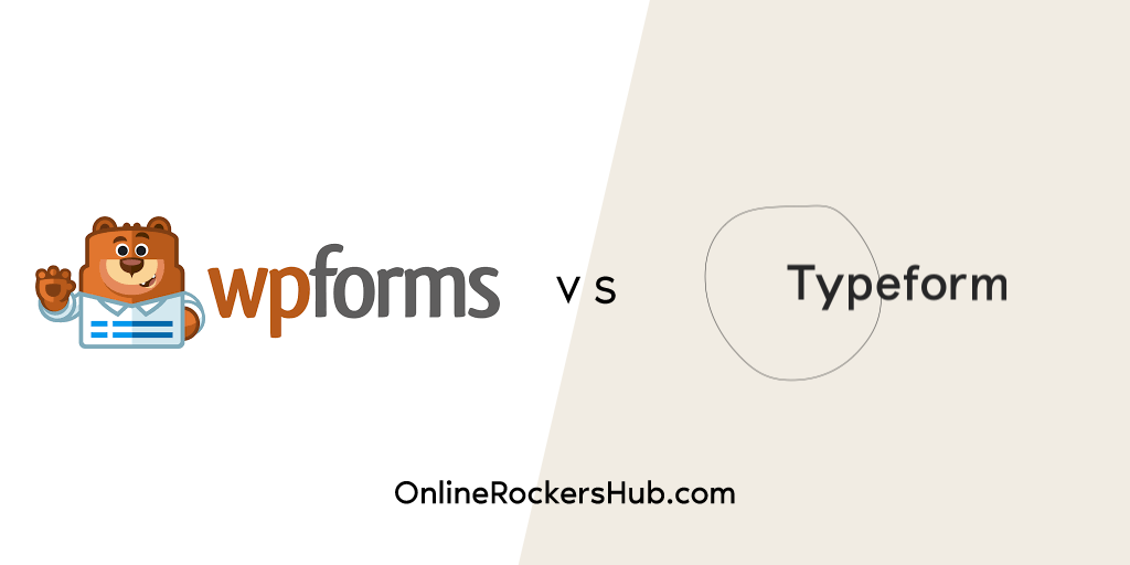 WPForms vs Typeform - Which one is Better?