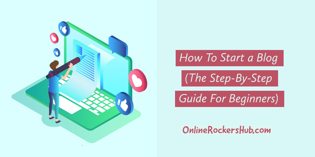 How to Start a Blog in India? (2020 Guide)