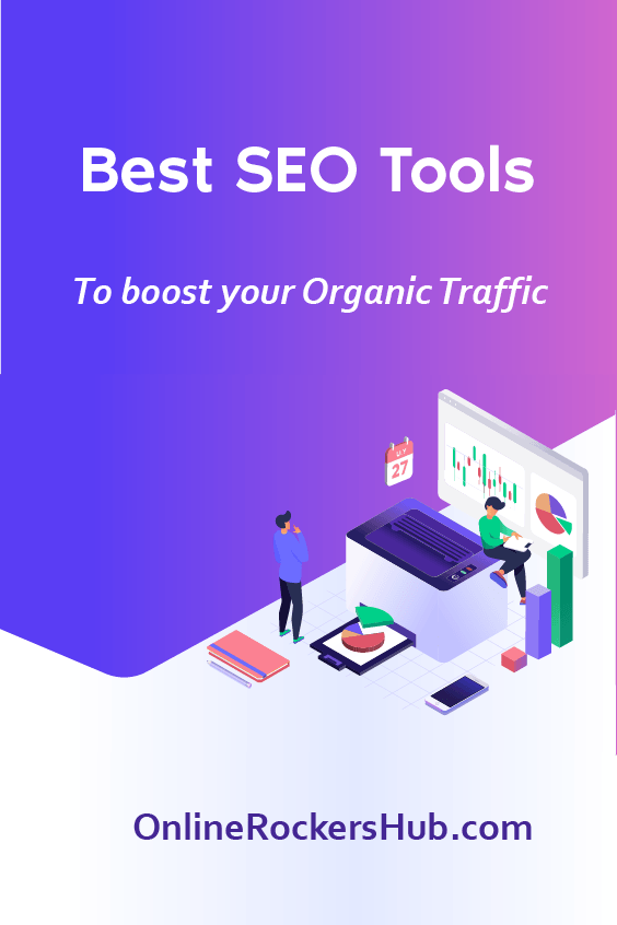 10 Best SEO Tools to boost your Organic Traffic in 2020