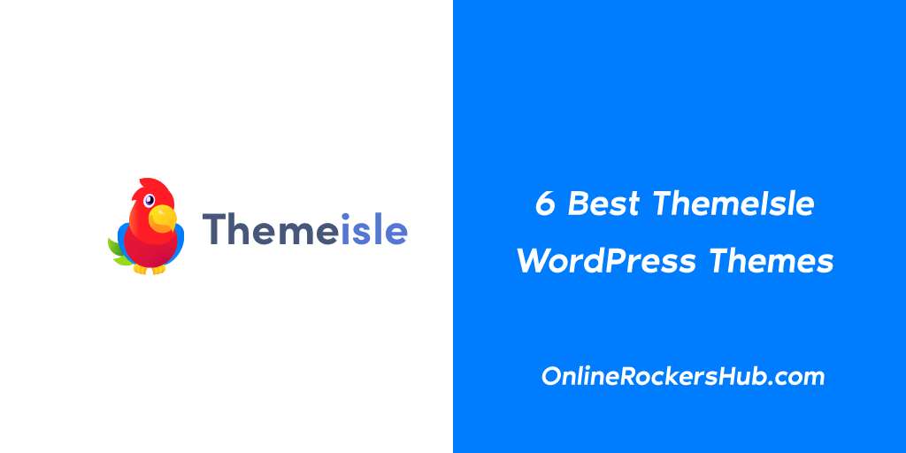 6 Best Themeisle WordPress Themes of 2019