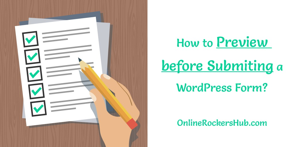 How to Preview before Submiting a WordPress Form?