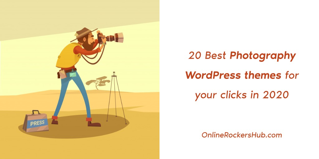 20 Best Photography WordPress themes for your clicks in 2020