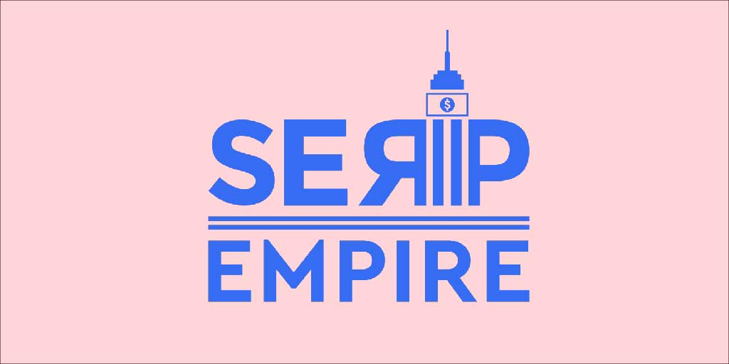 Serp Empire Review - The Automation Tool you need to improve your CTR