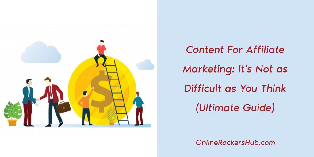 Content For Affiliate Marketing_ It's Not as Difficult as You Think Featured Image