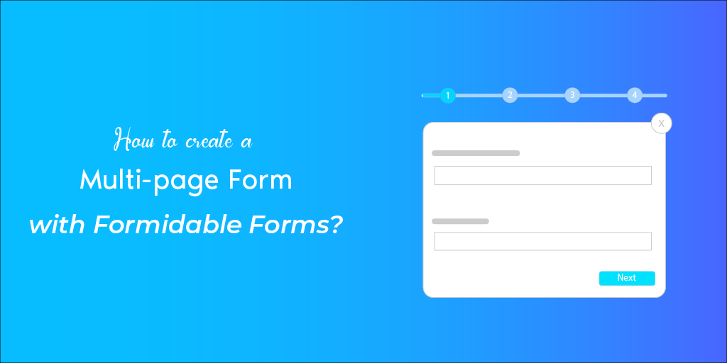 How to create a Multi Page form with Formidable Forms